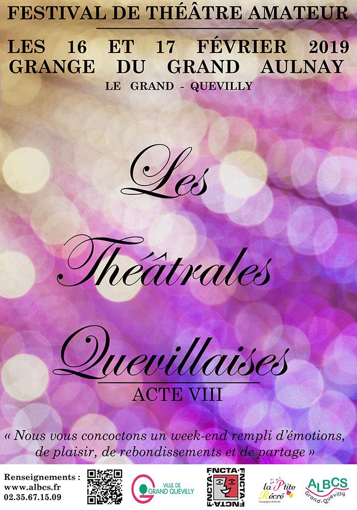 J-1 ce week-end 16 & 17 Février  Théâtrales quevillaises Acte VIII